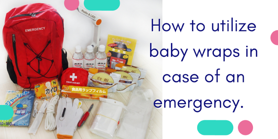 How to utilize baby wraps in case of an emergency